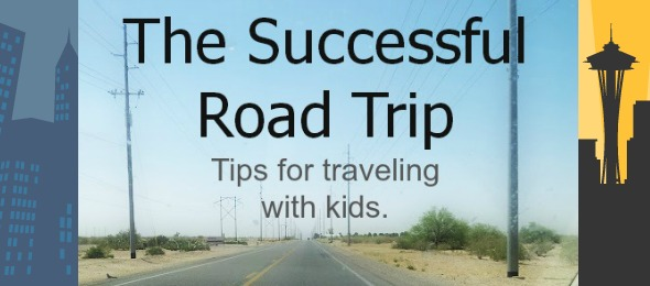 The Successful Road Trip – Tips for Traveling With Kids