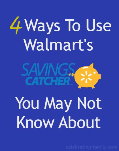 4 Ways To Use Walmart's Savings Catcher You May Not Know About