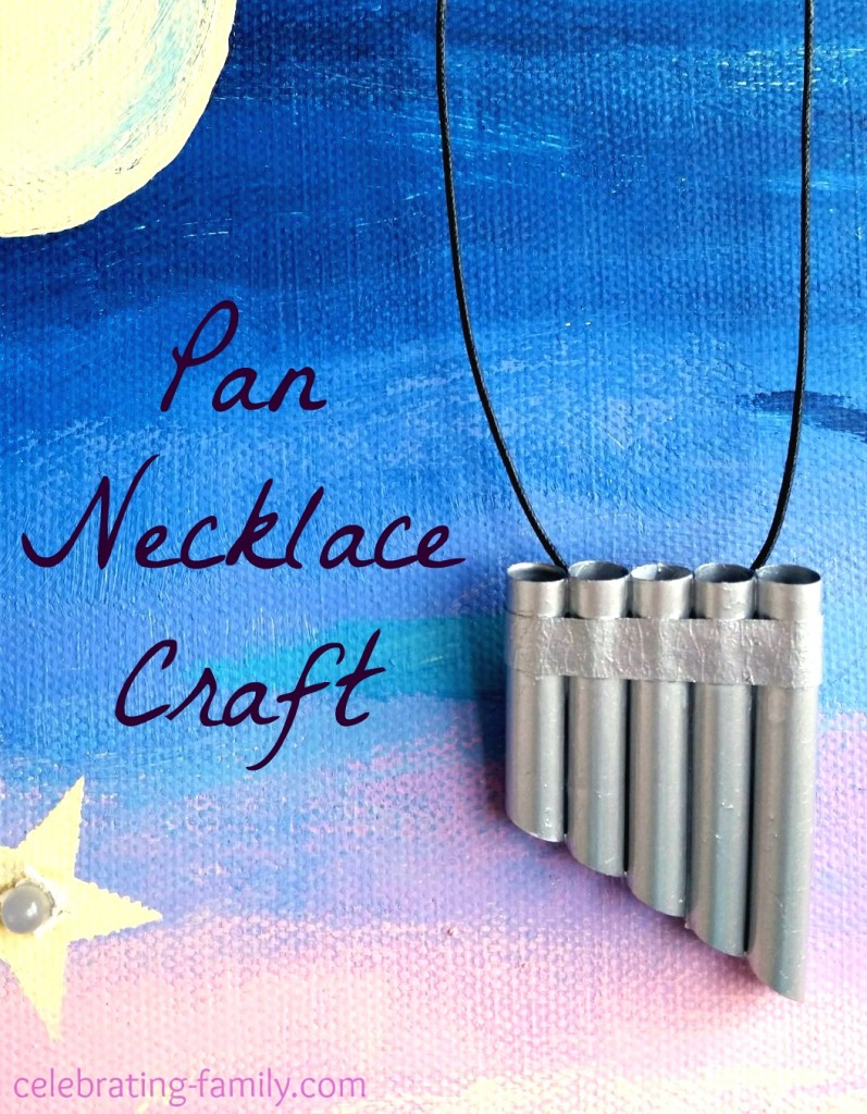 Easy Pan Necklace Craft  Celebrating Family