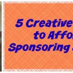 5 Creative Ways to Afford Sponsoring a Child