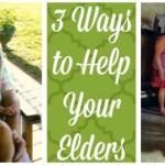 Respect Your Elders – 3 Ways You Can Help Today