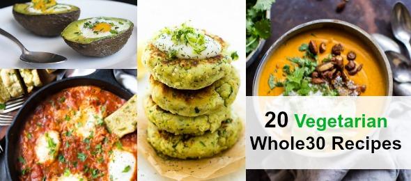 20 Vegetarian Whole30 Recipes