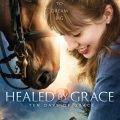 Healed By Grace II (Movie Review and Giveaway)